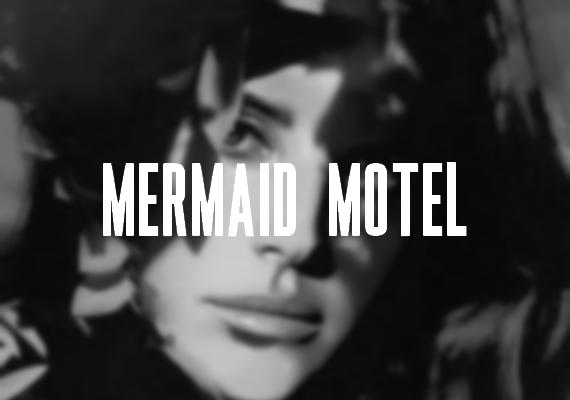Leak : Mermaid Motel (Demo)
