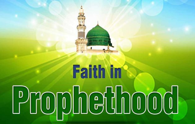 PROPHETHOOD AND QUALITIES OF PROPHETS