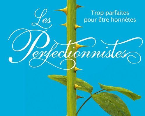 Les perfectionnistes #1, de Sara Shepard