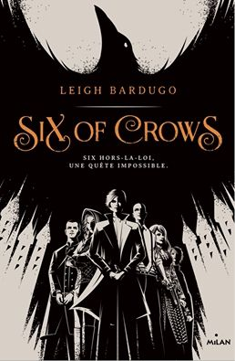 Six of Crows, de Leigh Bardugo