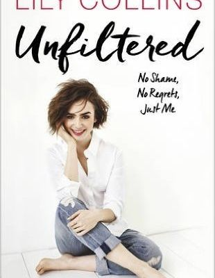 Unfiltered, de Lily Collins