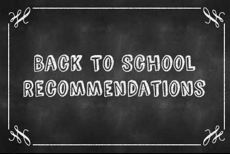 Recommendations : Back To School