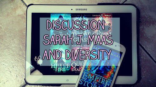 DISCUSSION : Sarah J Maas And Diversity