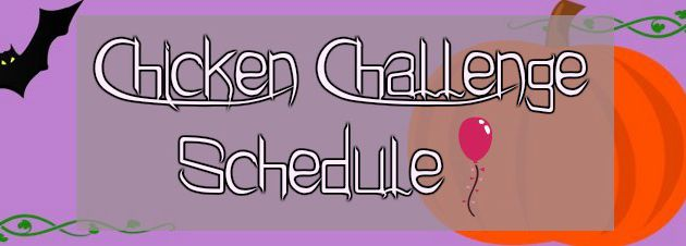 Chicken Challenge Schedule