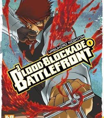 B3, BLOOD BLOCKADE BATTLEFRONT / TOME 1