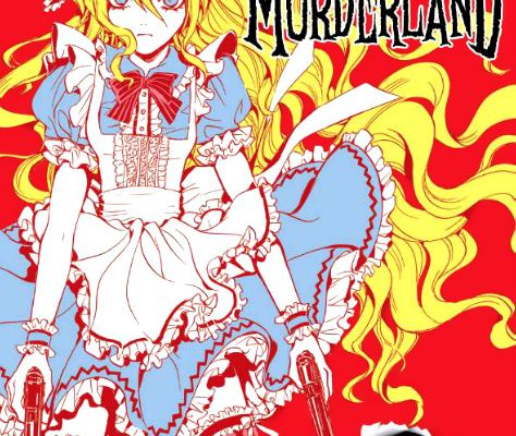 ALICE IN MURDERLAND / TOME 1