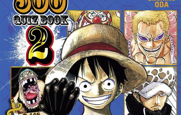 ONE PIECE QUIZ BOOK 500 / TOME 2