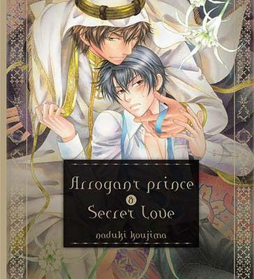 Arrogant Prince & Secret Love