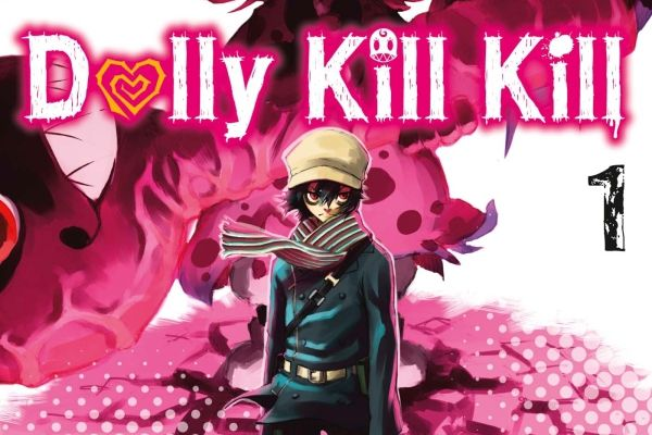 DOLLY KILL KILL / TOME 1