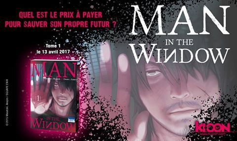 SORTIE DU MANGA MAN IN THE WINDOW CHEZ KI-OON EN AVRIL 2017