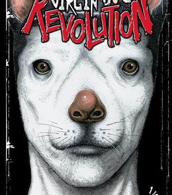 VIRGIN DOG REVOLUTION / TOME 1