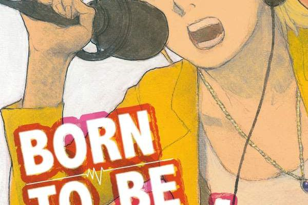 BORN TO BE ON AIR / TOME 1