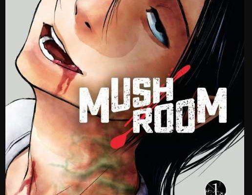 MUSHROOM / TOME 1