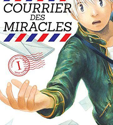 COURRIER DES MIRACLES / TOME 1