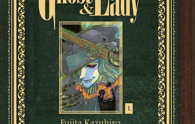 THE BLACK MUSÉUM:  GHOST AND LADY / TOME 1