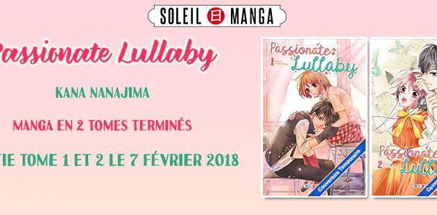 Nouvelle licence Shôjo chez Soleil Manga - Passionate Lullaby