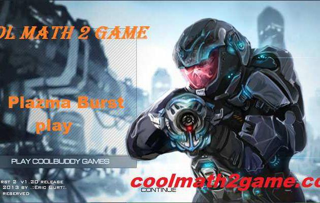 play game free Plazma Burst in cool math 2 game