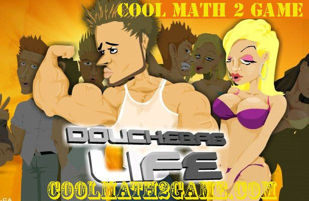 Douchebag Life play game free in cool math 2 game