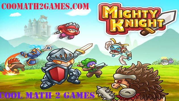 Mighty Knight play game free in cool math 2 games