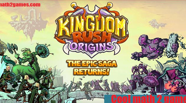 Kingdom Rush play free games in cool math 2 games