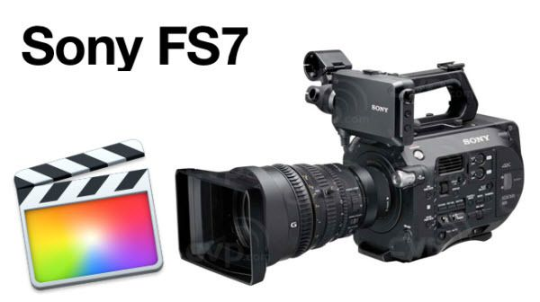 Importing Sony FS7 XAVC to Final Cut Pro X