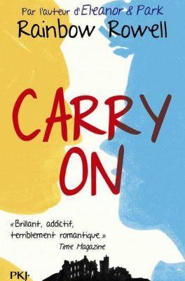 Rainbow Rowell : Carry on