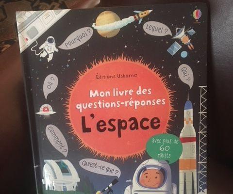 Mon livre des questions-réponses – L'espace- Usborne
