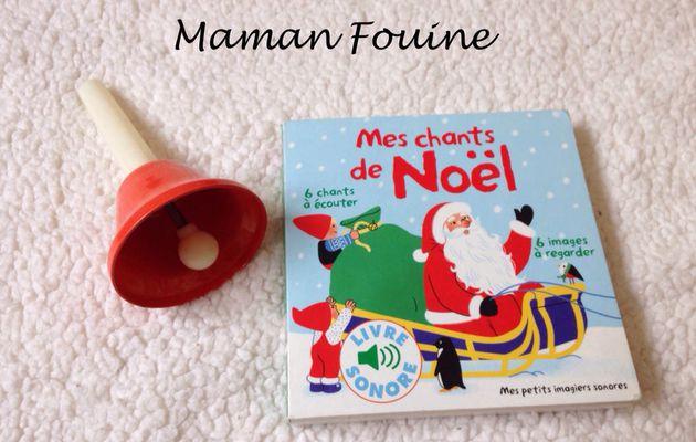 Mes chants de Noël : Mes petits imagiers sonores