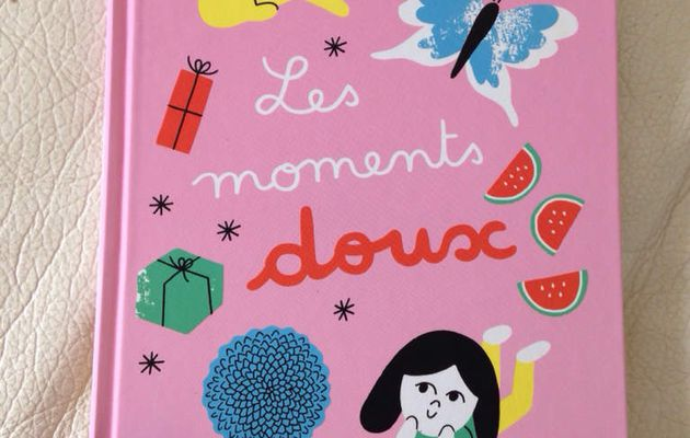 Lecture : Les Moments doux