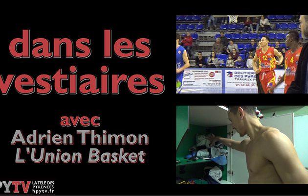 Dans les vestiaires avec... Adrien Thimon (Union Basket Tarbes Lourdes)