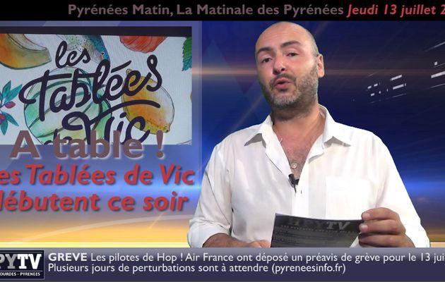 Pyrénées Matin #3 du Jeudi 13 juillet 2017 | HPyTv Pyrénées