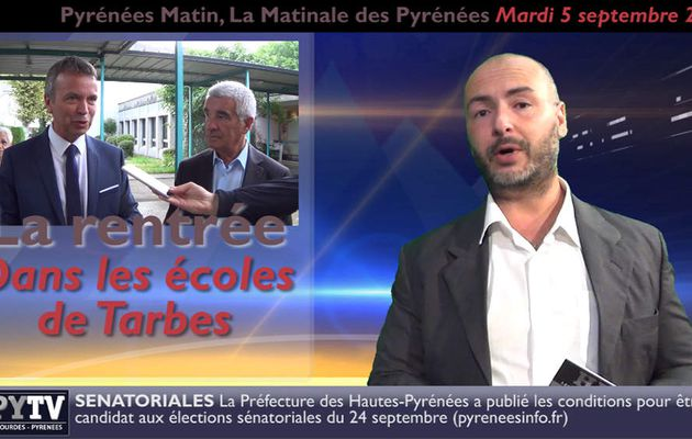 Pyrénées Matin #09 du 5 septembre 2017 | HPyTv Pyrénées