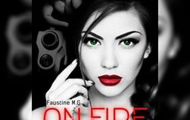 Mon avis sur On Fire, Tome 1 : Always and forever