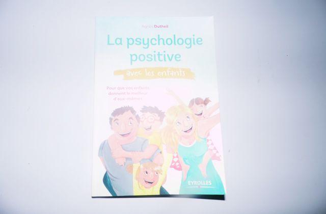 J'ai lu : La psychologie positive avec les enfants !