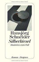 Brève de lecture : Silberkiesel de Hansjörg Schneider