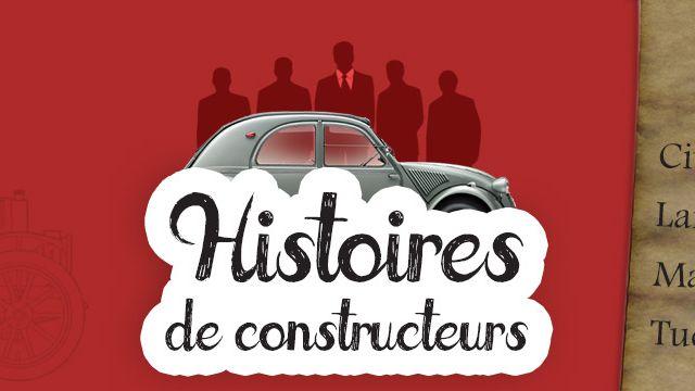 Histoires de constructeurs automobiles #3