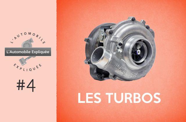 L'Automobile Expliquée #4 : Les turbos