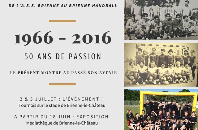 Exposition, 50 ans de passion de handball à Brienne