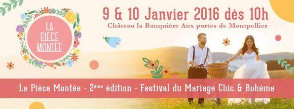 RDV au Festival du Mariage Chic & Bohème de la Pièce Montée
