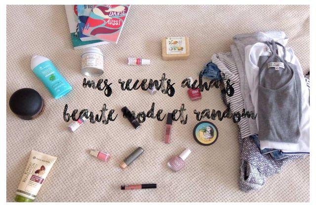 [Haul] Mes récents achats beauté, mode et random