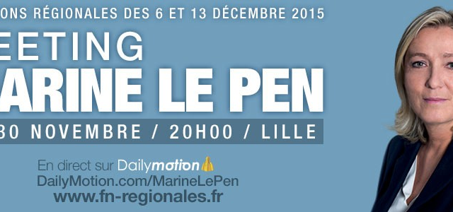 Meeting avec Marine Le Pen à Lille - Le 30 novembre / 20h en direct sur Dailymotion