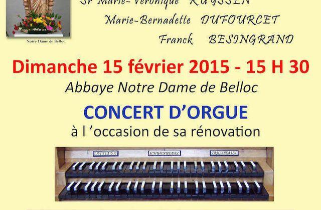 ABBAYE BELLOC Concert d'orgue à l'occasion de sa rénovation