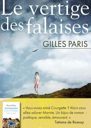 """""""Le vertige des falaises"""" de Gilles Paris"""