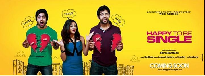 HAPPY TO BE SINGLE - SOUTH INDIA'S FIRST WEB SERIES