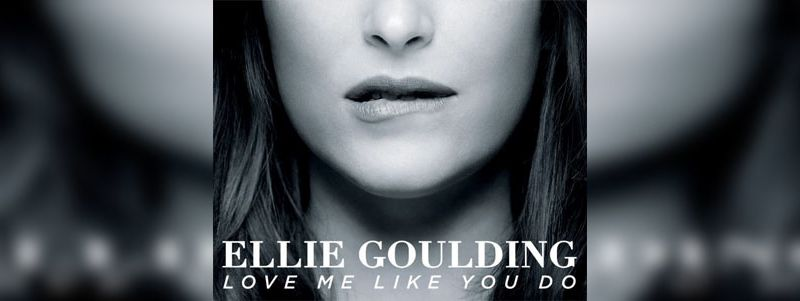 Love Me Like You Do, le nouveau single de Ellie Goulding