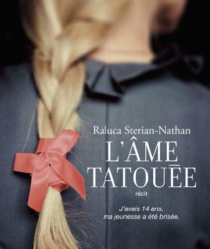 L'âme tatouée de Raluca Sterian-Nathan (livres à gagner)