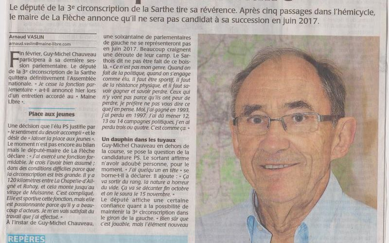 Monsieur Guy-Michel CHAUVEAU cessera sa fonction parlementaire en JUIN 2017.