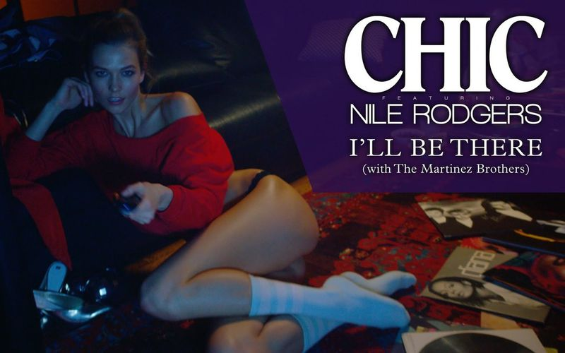 """CHIC feat Nile Rodgers - """"I'll Be There"""""""