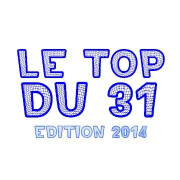 LE TOP DU 31 édition 2014