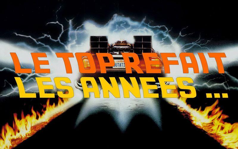 LE TOP REFAIT LES ANNEES ...